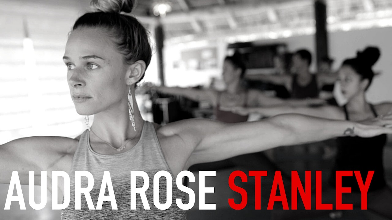 Yoga: Audra Stanley | The Full Collection