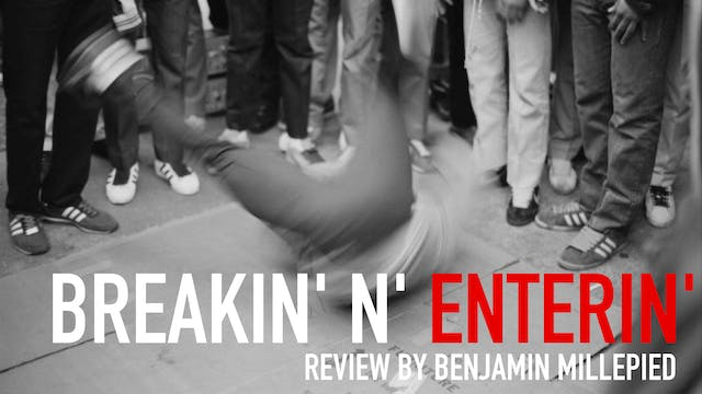"Movement in Film: ""Breakin' n' Enteri..."