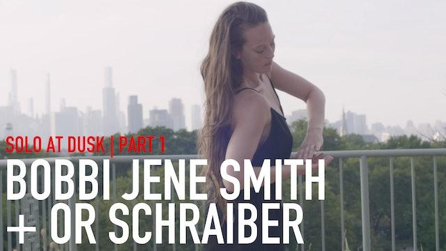 "In Process: Bobbi Jene Smith & Or Schraiber | ""Solo at Dusk"" | Part 1"