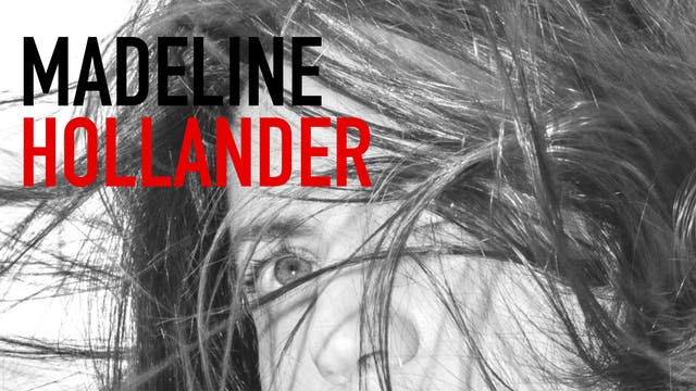 Madeline Hollander | Part 3