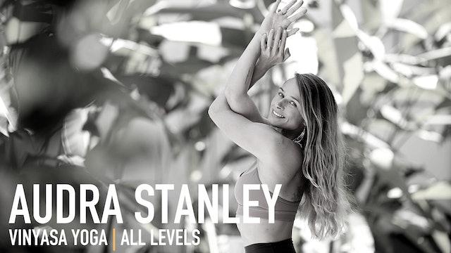Vinyasa Yoga with Audra Stanley | Part 1
