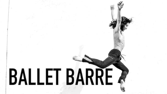 Ballet Barre 3 with Shu Kinouchi