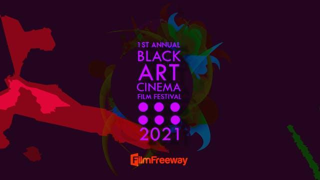 2021 Black Art Cinema Film Festival