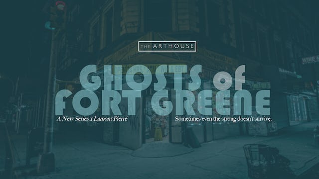 Ghosts of Fort Greene | Season 1