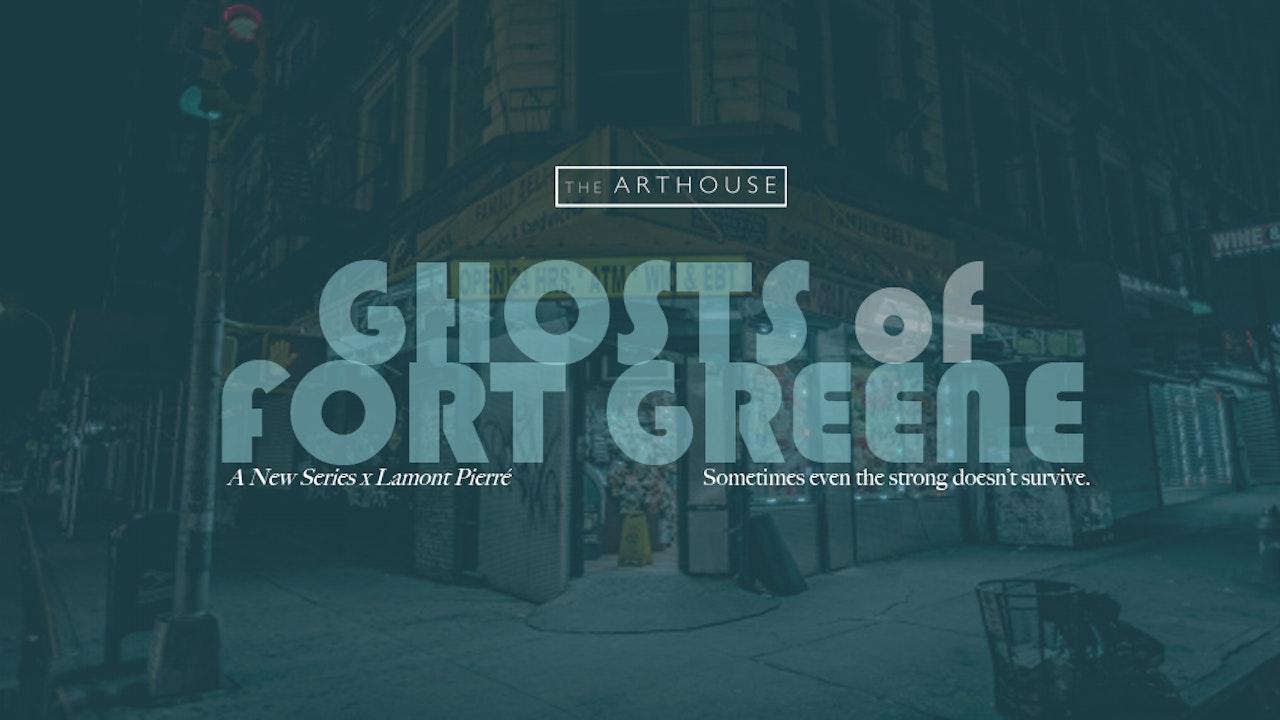 Ghosts of Fort Greene   Season 1
