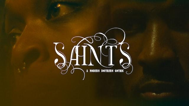 SAINTS: A modern southern gothic (2019)
