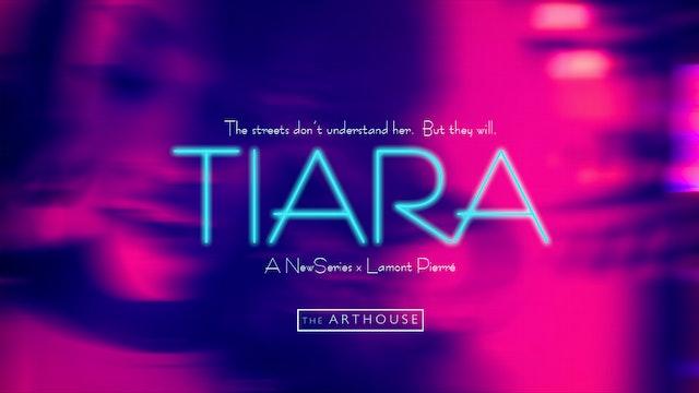 TIARA | Season 1