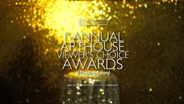 1st Annual Arthouse Viewers' Choice Awards (2017)