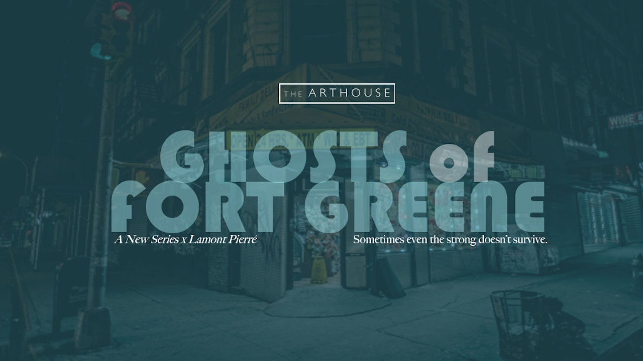 Ghosts of Fort Greene (2019)