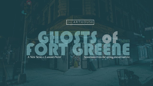 Ghosts of Fort Greene (2018)
