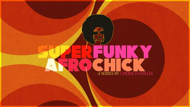 Super Funky Afro Chick (2020)