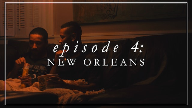 Episode 4: New Orleans