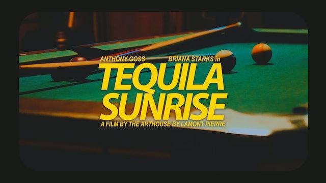 [Pre-Trailer] Tequila Sunrise (2020)