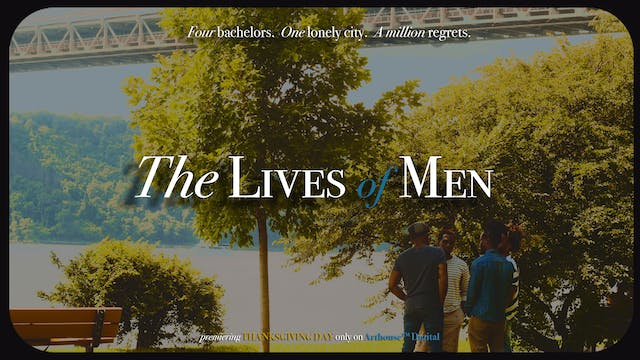 The Lives of Men (2021)