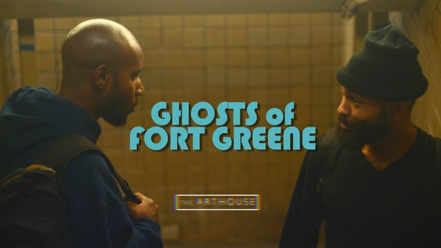 [official trailer] Ghosts of Fort Greene
