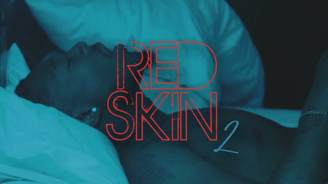 [Teaser] RED SKIN 2.0 Premiering June 30