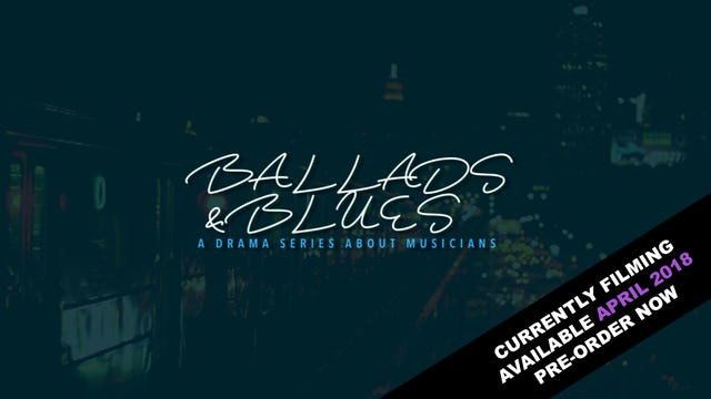 Ballads & Blues (Available April 2018)