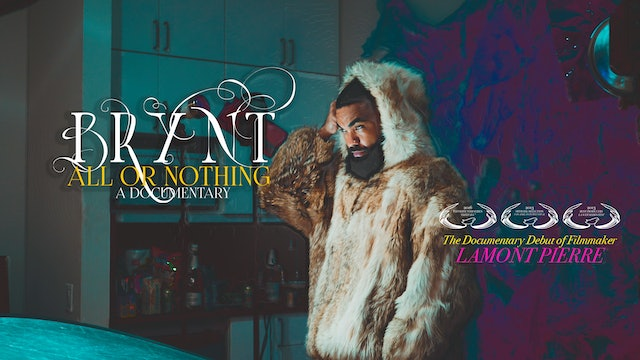 Bry'Nt: All or Nothing (2019)