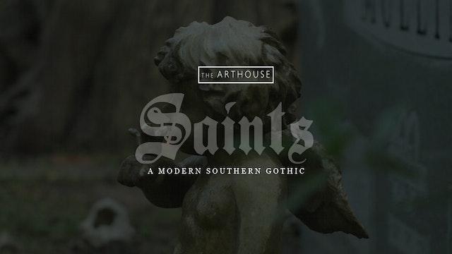 SAINTS: A modern southern gothic (2017)