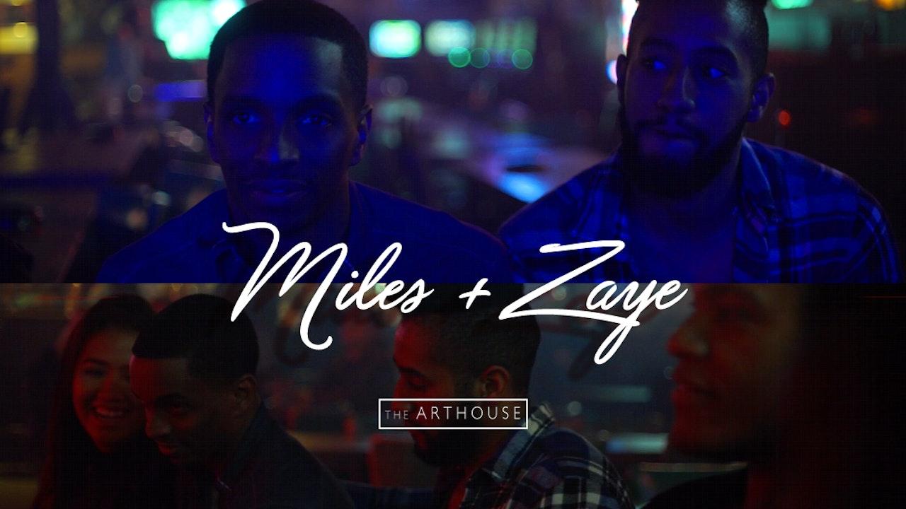 MILES + ZAYE   Season 3