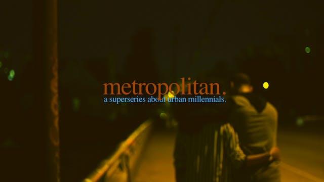 metropolitan | episode 2