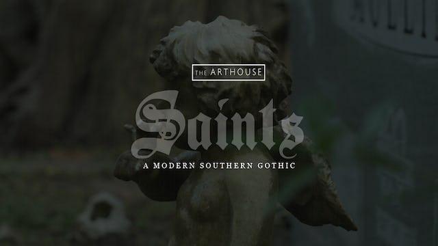 Saints: A Modern Southern Gothic