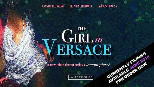 The Girl In Versace (Available June 2018)