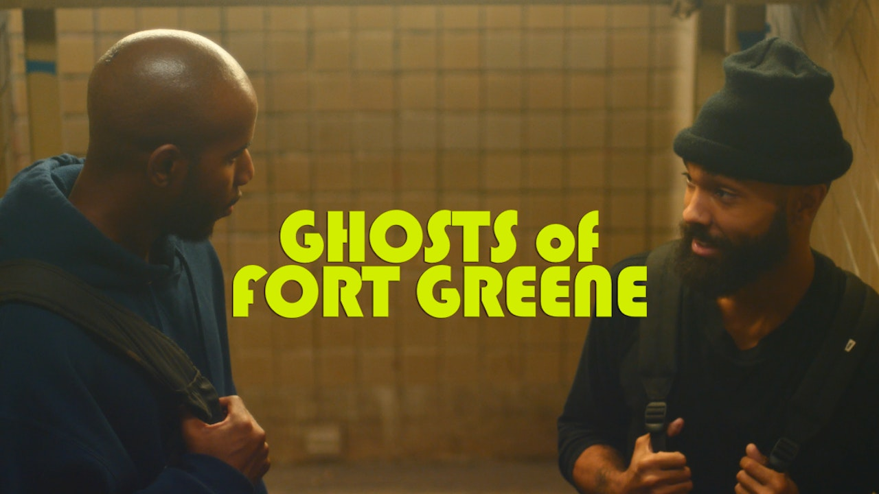Ghosts of Fort Greene (2021)