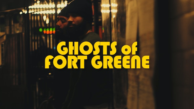 Ghosts of Fort Greene (2020)