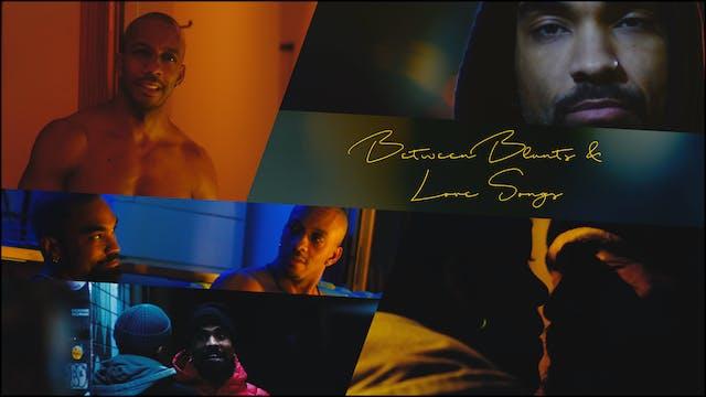 Between Blunts & Love Songs (2021)