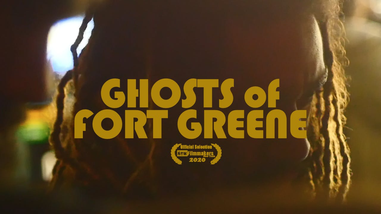 Ghosts of Fort Greene | Season 1 (2020)