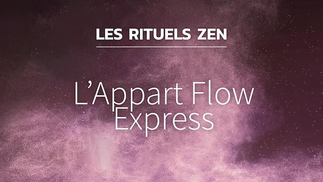 RZ#16 - L'Appart Flow express