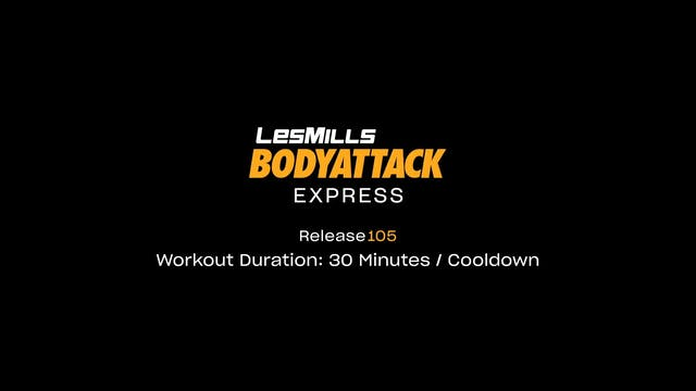BodyAttack #105 - 30 min