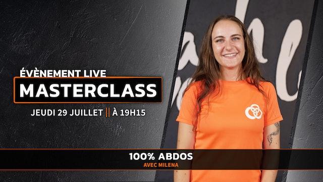 MASTERCLASS LIVE - 100% ABDOS