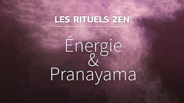 RZ#1 - Énergie & Pranayama