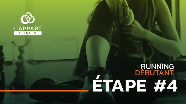 Run Débutant - Étape #4