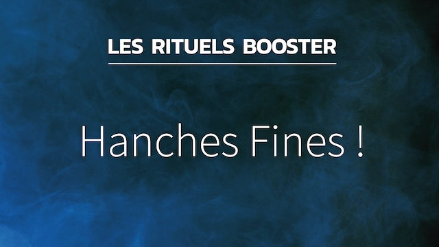 RB#25 - Hanches Fines !