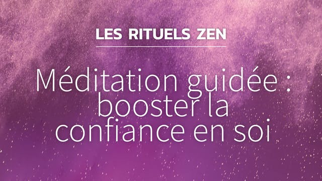 RZ#15 - Méditation guidée : booster l...