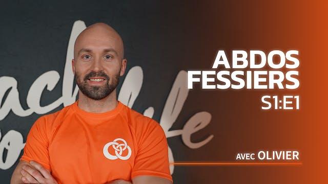 Abdos-Fessiers - S1:E1 - Travail dans...