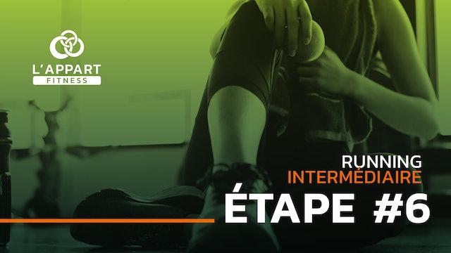 Run Intermédiaire - Étape #6