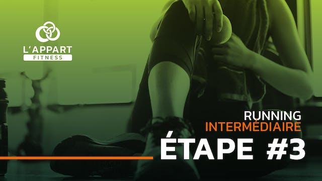 Run Intermédiaire - Étape #3