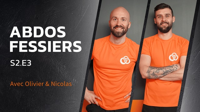 Abdos-Fessiers - S2:E3- ABS & BOOTY !