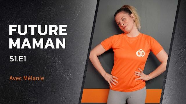 Future Maman - S1:E1 - Muscles toniques pour porter bébé !