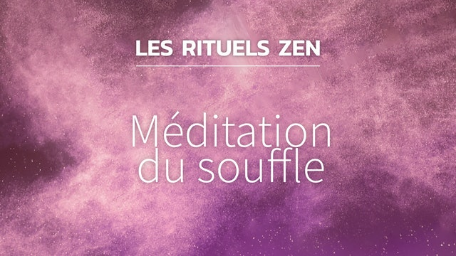 RZ#18 - Méditation du souffle