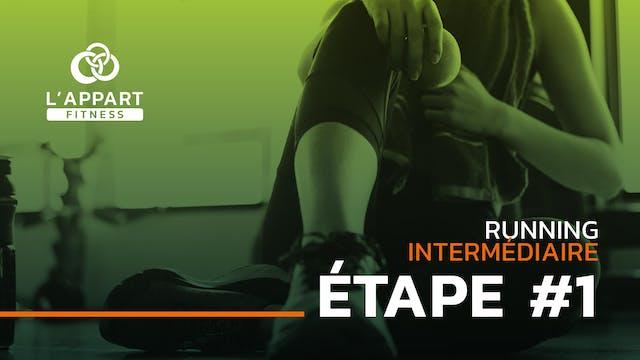 Run Intermédiaire - Étape #1