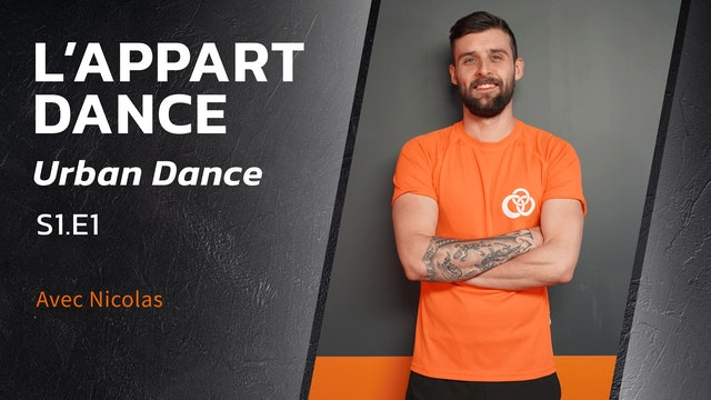 L'Appart Dance : Urban - S1:E1 - Hip-Hop