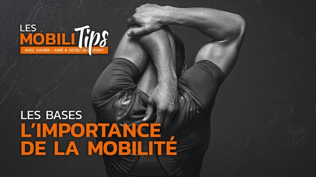 Les bases : l'importance de la mobilité