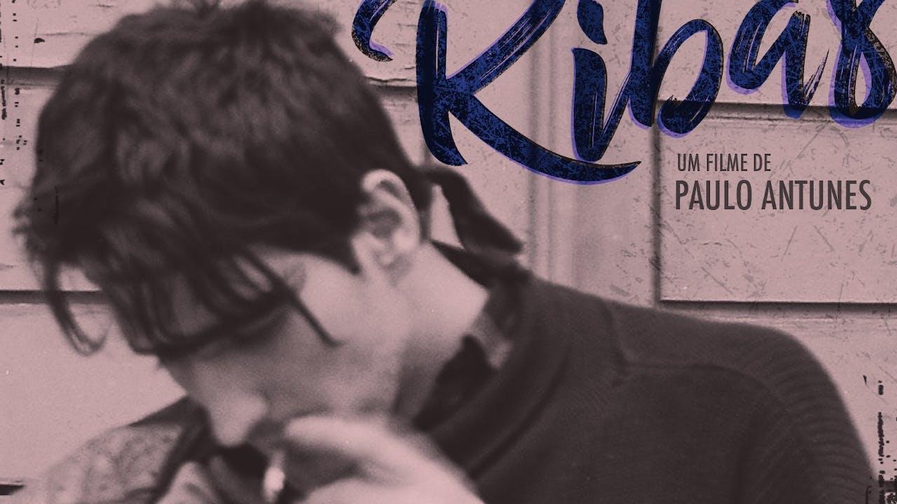 A Punk called Ribas (1hr 47)