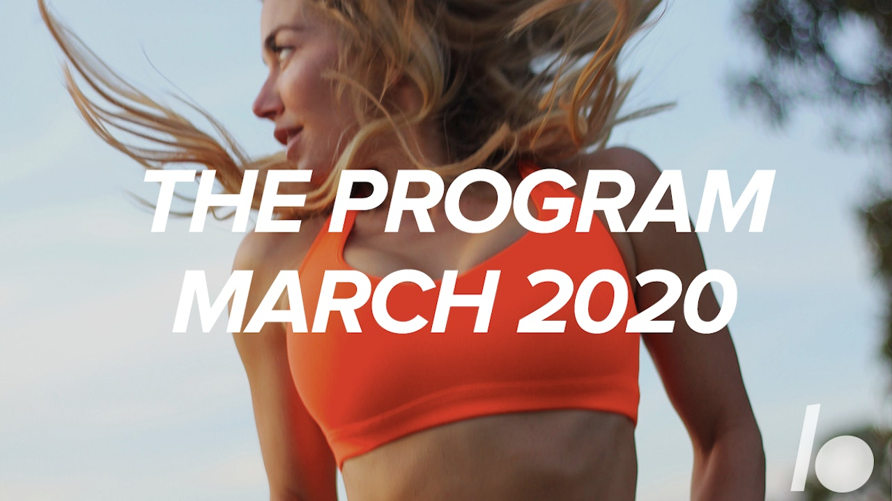 March 2020- The Program