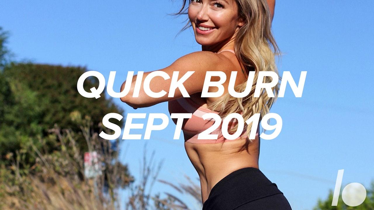 Sept 2019 Quick Burn Program